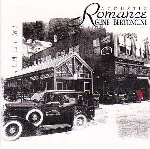 GENE BERTONCINI - Acoustic Romance cover