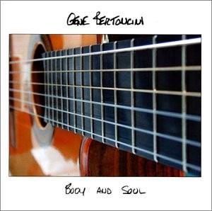 GENE BERTONCINI - Body and Soul cover
