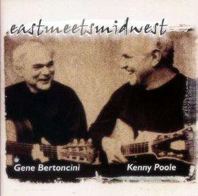 GENE BERTONCINI - East Meets Midwest cover