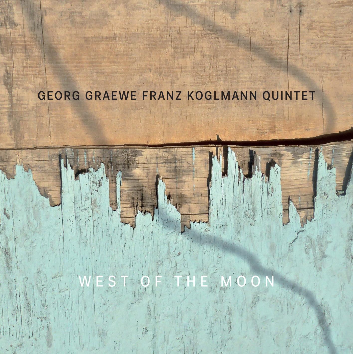 GEORG GRAEWE (GRÄWE) - Georg Graewe Franz Koglmann Quintet : West Of The Moon cover
