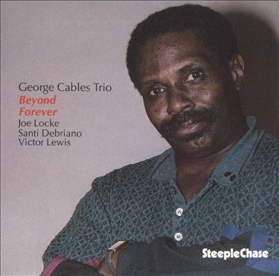 GEORGE CABLES - Beyond Forever cover