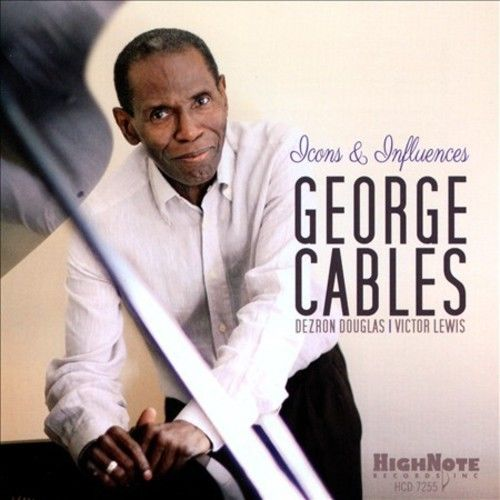 GEORGE CABLES - Icons & Influences cover