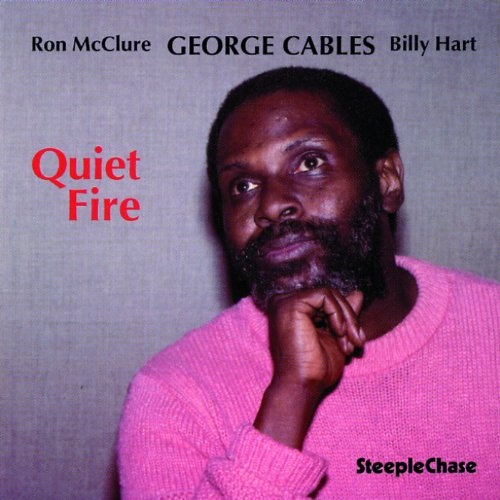 GEORGE CABLES - Quiet Fire cover
