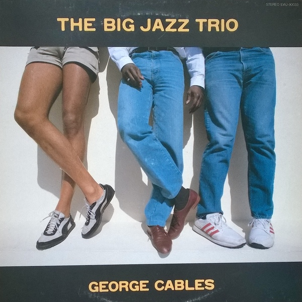 GEORGE CABLES - The Big Jazz Trio cover