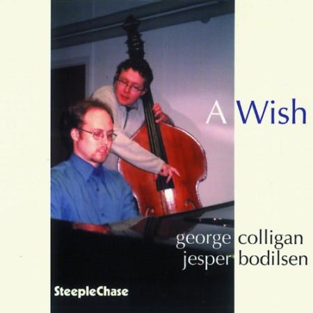 GEORGE COLLIGAN - George Colligan & Jesper Bolidsen : A Wish cover
