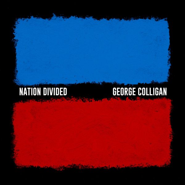 GEORGE COLLIGAN - Nation Divided cover
