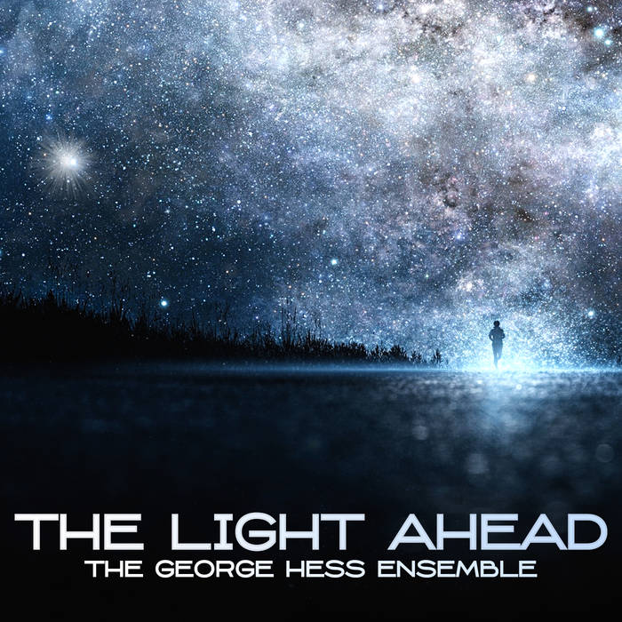 GEORGE HESS - The Light Ahead cover