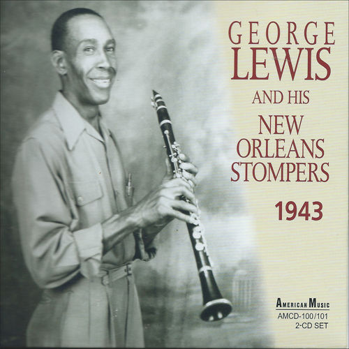 GEORGE LEWIS (CLARINET) - New Orleans Stompers 1943 cover