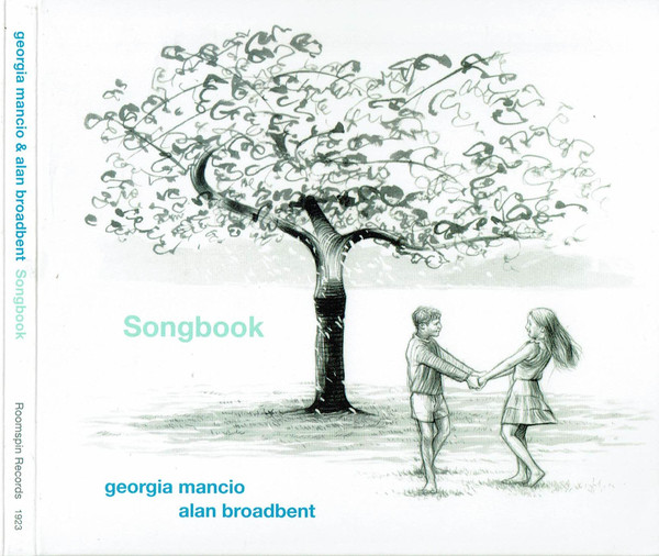 GEORGIA MANCIO - Georgia Mancio And Alan Broadbent : Songbook cover