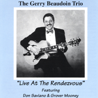 GERRY BEAUDOIN - Live at the Rendezvous cover