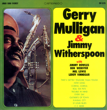 GERRY MULLIGAN - Gerry Mulligan & Jimmy Witherspoon (aka Live At The Renaissance Of Los Angeles) cover