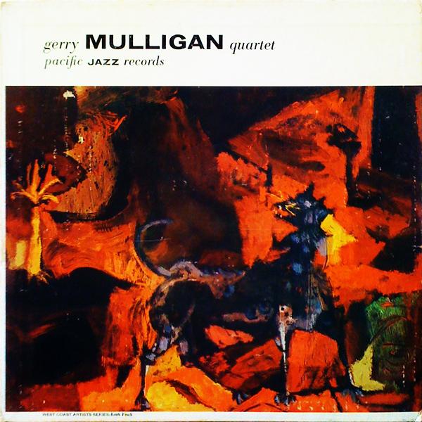 GERRY MULLIGAN - Gerry Mulligan Quartet Featuring Chet Baker : Gerry Mulligan Quartet cover