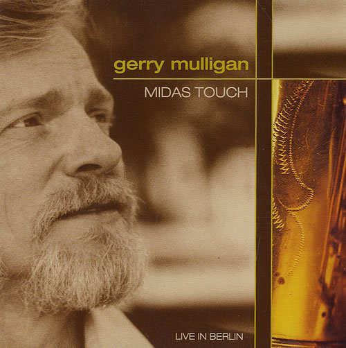 GERRY MULLIGAN - Midas Touch: Live in Berlin cover