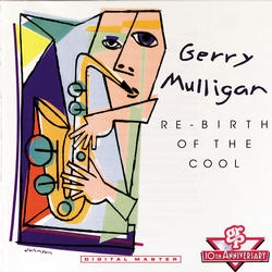GERRY MULLIGAN - Re-Birth of the Cool cover