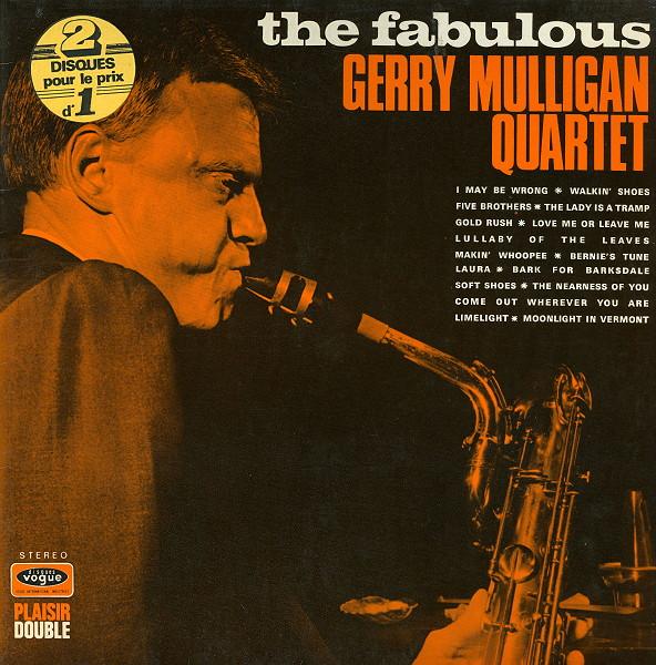 GERRY MULLIGAN - The Fabulous Gerry Mulligan Quartet cover