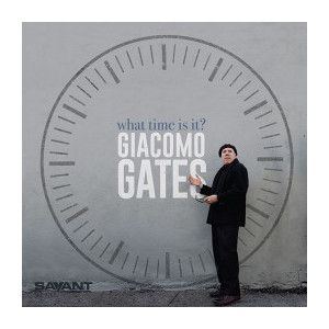 GIACOMO GATES - What Time Is It? cover