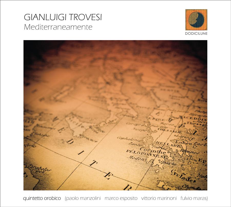 GIANLUIGI TROVESI - Mediterraneamente cover