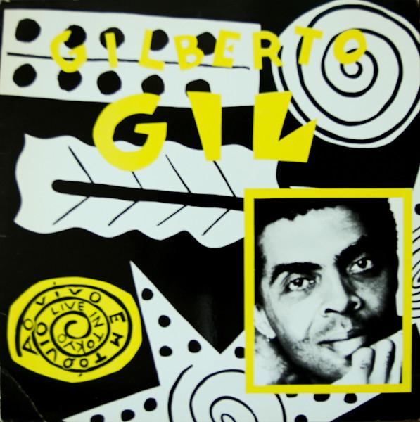 GILBERTO GIL - Ao Vivo Em Tóquio - Live In Tokyo (aka Oriente / Live In Tokyo) cover