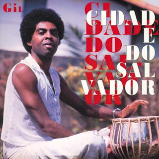 GILBERTO GIL - Cidade do Salvador cover
