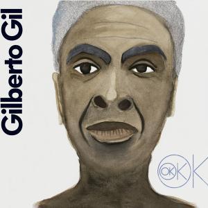 GILBERTO GIL - Ok Ok Ok cover