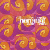 GILSON PERANZZETTA - Frente a Frente cover