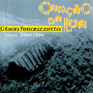 GILSON PERANZZETTA - Gilson Peranzzetta & David Chew : Canção Da Lua cover