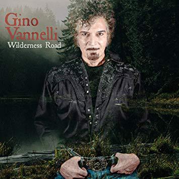 GINO VANNELLI - Wilderness Road cover