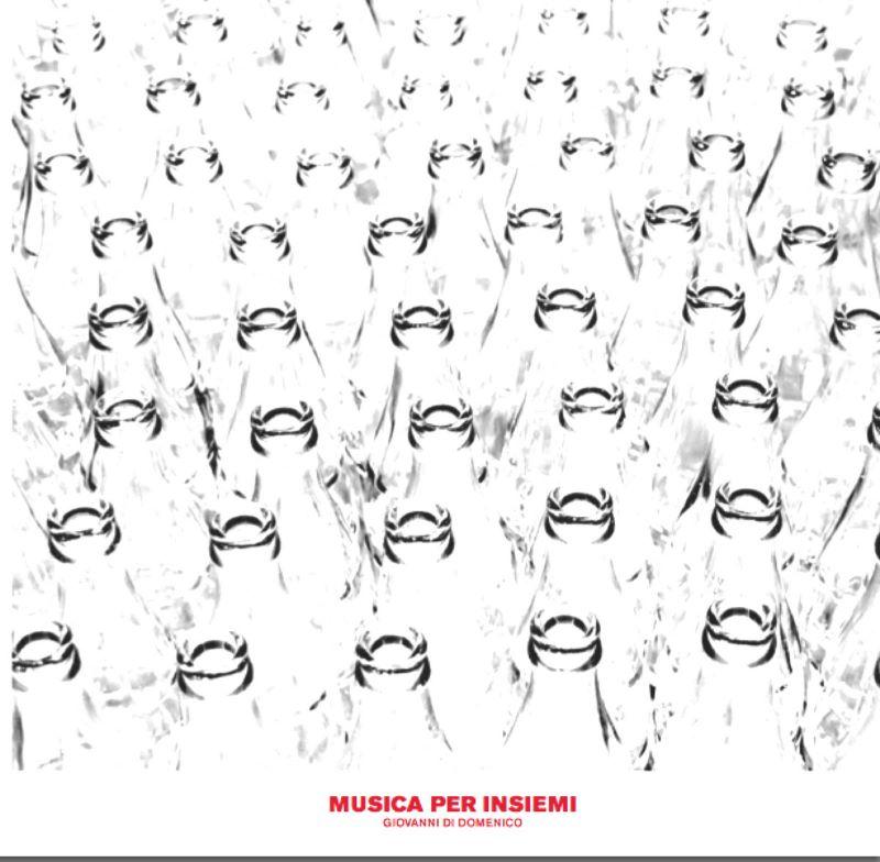 GIOVANNI DI DOMENICO - Musica Per Insiemi cover