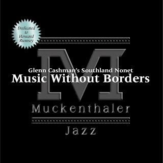 GLENN CASHMAN - Glenn Cashman's Southland Nonet : Music Without Borders cover