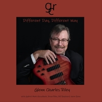 GLENN CHARLES RILEY - Different Day, Different Way cover