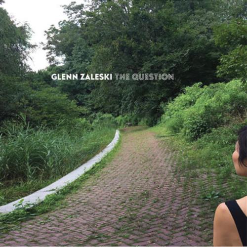 GLENN ZALESKI - Question cover