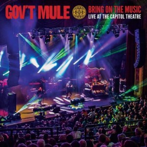 GOV'T MULE - Bring on the Music : Live at the Capitol Theatre cover
