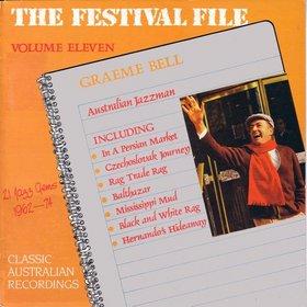 GRAEME BELL - Australian Jazzman: The Festival File Volume Eleven cover