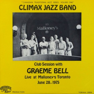 GRAEME BELL - Graeme Bell and Canada's Climax Jazz Band : Club Session With Graeme Bell (aka Live In Toronto) cover