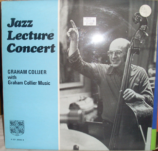 GRAHAM COLLIER - Jazz Lecture Concert cover