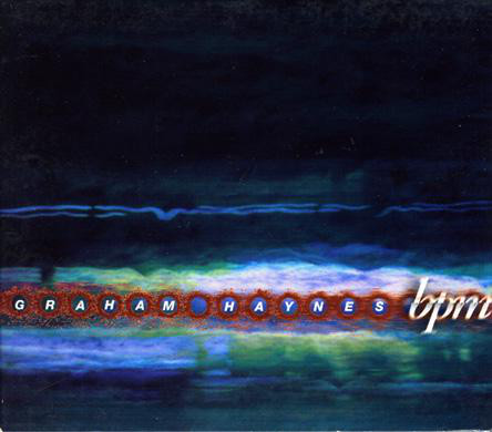GRAHAM HAYNES - BPM cover