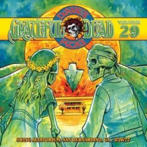 GRATEFUL DEAD - Dave's Picks Vol. 29: Swing Auditorium, San Bernardino, CA, 2/26/77 cover