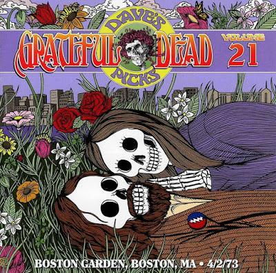 GRATEFUL DEAD - Grateful Dead – Dave's Picks Volume 21: Boston Garden, Boston, MA, 4/2/73 cover