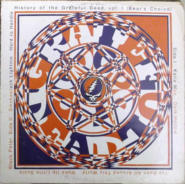 GRATEFUL DEAD - History Of The Grateful Dead, Vol. 1 (Bear's Choice) cover