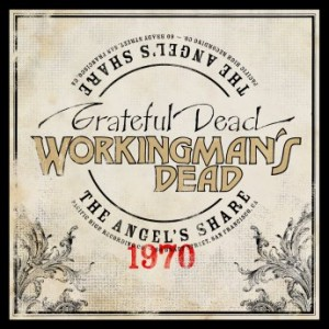GRATEFUL DEAD - Workingman's Dead : The Angel's Share cover