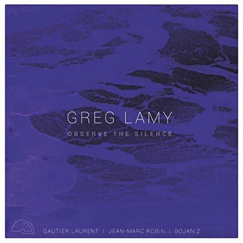 GREG LAMY - Observe the Silence cover