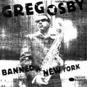 GREG OSBY - Banned In New York cover