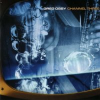 GREG OSBY - Channel Three cover