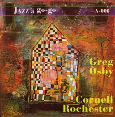 GREG OSBY - Greg Osby / Cornell Rochester cover