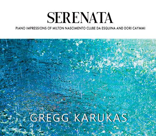GREGG KARUKAS - Serenata cover