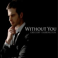 GREGORY HARRINGTON - Without You cover