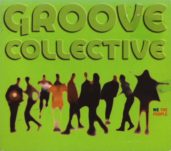 GROOVE COLLECTIVE - We the People cover