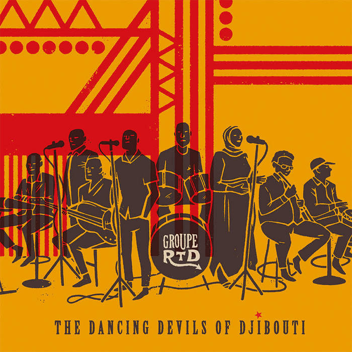 GROUPE RTD - The Dancing Devils of Djibouti cover