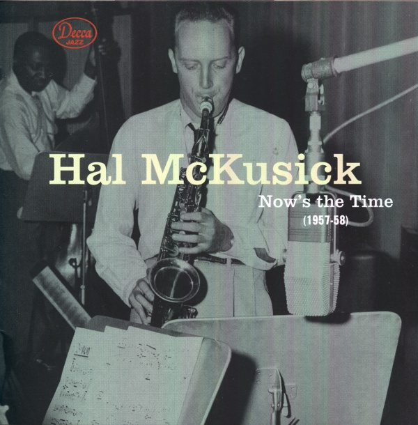 HAL MCKUSICK - Now's The Time cover