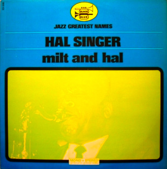 HAL SINGER - Milt and Hal cover